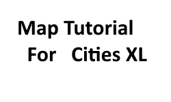 How To Create Cities XL Maps
